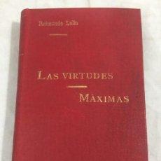Libros antiguos: RAIMUNDO LULIO. LAS VIRTUDES. MÁXIMAS. MADRID, CIRCA 1880 ENCUADERNADO BUEN ESTADO BOLSILLO. Lote 148289678