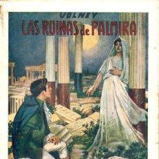 Libros antiguos: CONDE DE VOLNEY : LAS RUINAS DE PALMIRA (SOPENA, 1933). Lote 148567105