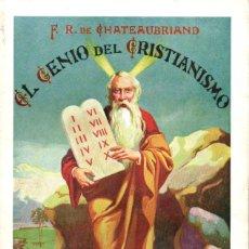 Libros antiguos: CHATEAUBRIAND: EL GENIO DEL CRISTIANISMO (SOPENA, 1932). Lote 148567670