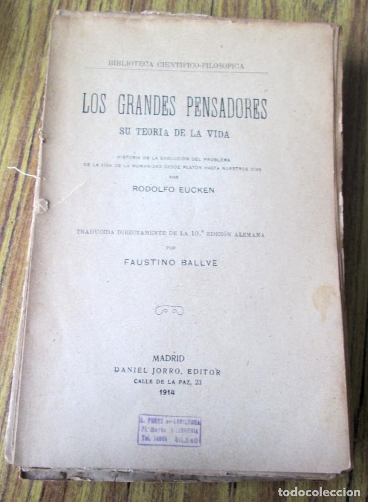 LOS GRANDES PENSADORES SU TEORÍA DE LA VIDA - POR RODOLFO EUCKEN 1914 (Libros Antiguos, Raros y Curiosos - Pensamiento - Filosofía)