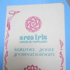 Libros antiguos: ARCO IRIS ESCUELA DE MEDITACION , SADHANA N.5 , KARMA YOGA Y CREATIVIDAD , MIYO. Lote 151308538