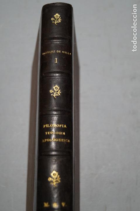 FILOSOFIA, TEOLOGIA, APOLOGETICA. VAZQUEZ DE MELLA. (Libros Antiguos, Raros y Curiosos - Pensamiento - Filosofía)