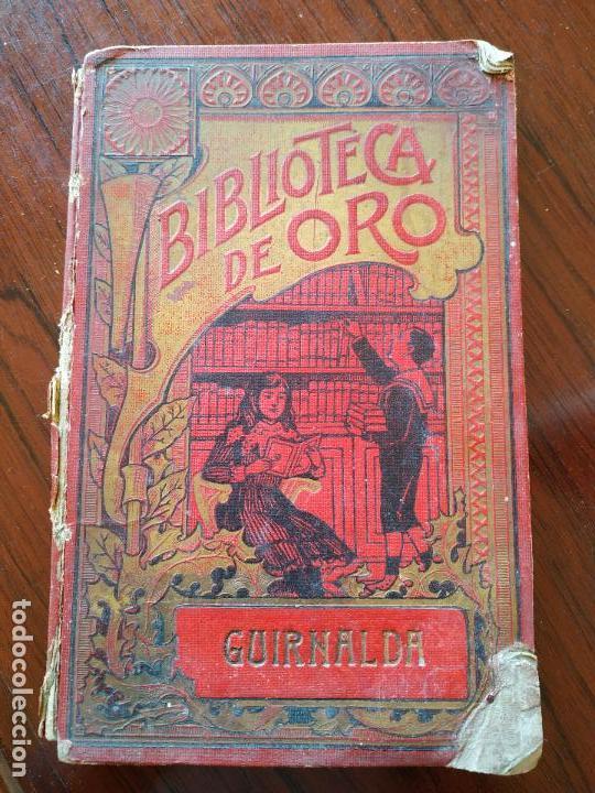 BIBLIOTECA DE ORO - GUIRNALDA DE PENSAMIENTOS EDUCATIVOS (1909) DE FEDERICO NOGUES (Libros Antiguos, Raros y Curiosos - Pensamiento - Filosofía)