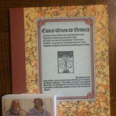 Libros antiguos: 2 LIBROS FACSÍMILES RELATIVOS A SÉNECA. CINCO LIBROS (1491) Y FLORES (1555). INCUNABLE FILOSOFÍA. Lote 151597342