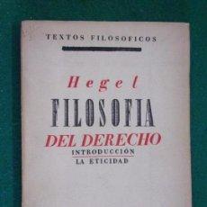 Libros antiguos: FILOSOFÍA DEL DERECHO. INTRODUCCIÓN-LA ETICIDAD / HEGEL / REVISTA DE OCCIDENTE 1935. Lote 151675734