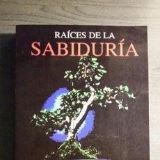 Libros antiguos: RAICES DE LA SABIDURIA. Lote 152030590