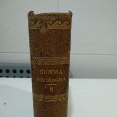 Libros antiguos: SUMMA TOTIUS THEOLOGIAE SANCTI THOMAE AQUINATIS . Lote 152126958