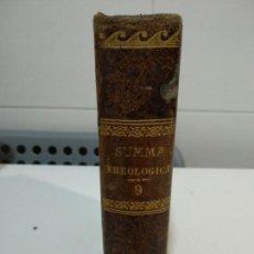 Libros antiguos: SUMMA TOTIUS THEOLOGIAE SANCTI THOMAE AQUINATIS. Lote 152130738