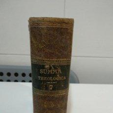 Libros antiguos: SUMMA TOTIUS THEOLOGIAE SANCTI AQUINATIS THOMAE. Lote 152133070