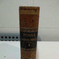 Libros antiguos: SUMMA TOTIUS THEOLOGIAE SANCTI AQUINATIS THOMAE. Lote 152133826