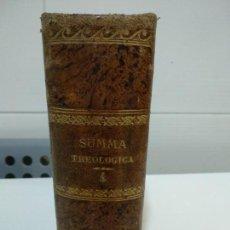 Libros antiguos: SUMMA TOTIUS THEOLOGIAE SANCTI AQUINATIS THOMAE. Lote 152135218