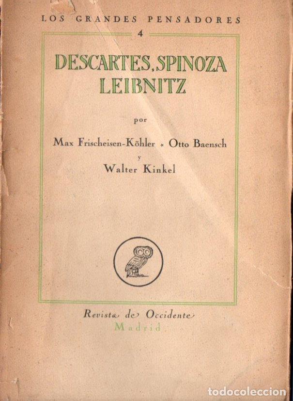 DESCARTES, SPINOZA, LEIBNIZ (REVISTA DE OCCIDENTE, 1925) (Libros Antiguos, Raros y Curiosos - Pensamiento - Filosofía)