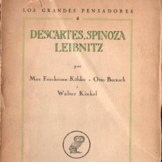 Libros antiguos: DESCARTES, SPINOZA, LEIBNIZ (REVISTA DE OCCIDENTE, 1925). Lote 152923982