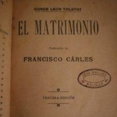 Libros antiguos: EL MATRIMONIO 1905 LEON TOLSTOY LIBRO EDITORIAL MAUCCI. Lote 154360141