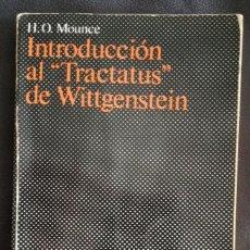 Livres anciens: H.O. MOUNCE. INTRODUCCION AL TRATACTUS DE WITTGENSTEIN. ED. TECNOS. Lote 201685502