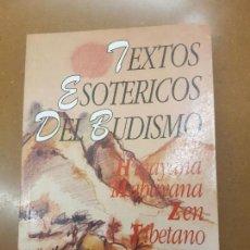 Libros antiguos: TEXTO ESOTÉRICOS DEL BUDISMO. Lote 155642538