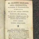 Libros antiguos: 1788 MONSTRUOS GIGANTES HOMBRES ANFIBIOS EL FILOSOFO SOLITARIO - ALMEIDA, TEODORO. Lote 156000146