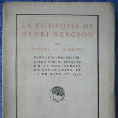 Libros antiguos: LA FILOSOFÍA DE HENRI BERGSON. GARCÍA MORENTE. RESIDENCIA DE ESTUDIANTES. 1917. Lote 156247278