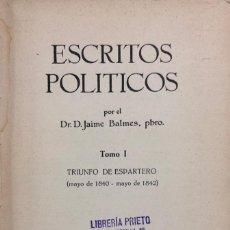 Libros antiguos: ESCRITOS POLÍTICOS I. OBRAS COMPLETAS DE JAIME BALMES VOL. XXXIII. ED. BALMES 1925. PAGS 317.. Lote 156827906