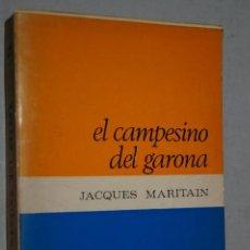 Libros antiguos: EL CAMPESINO DEL GARONA. JACQUES MARITAIN.. Lote 156877574