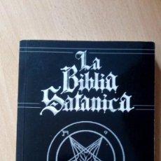 Libros antiguos: LA BIBLIA SATANICA - ANTON SZANDOR LA VEY - PRIMERA EDICIÓN. Lote 156881186