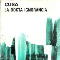 Libros antiguos: LA DOCTA IGNORANCIA CUSA AGUILAR. Lote 157513622