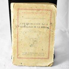 Libros antiguos: CONTRIBUCION A LA GENEALOGIA DE LA MORAL. FEDERICO NIETZSCHE. AÑOS 20. BIBLIOTECA FILOSOFICA. . Lote 158622534