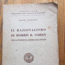 Libros antiguos: IL RAZIONALISMO DI MORRIS R.COHEN ARTURO DEREGIBUS EN ITALIANO. Lote 158801094