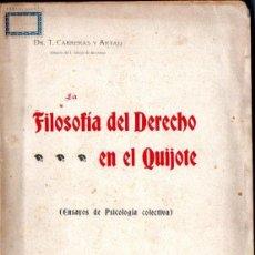 Libros antiguos: CARRERAS Y ARTAU : FILOSOFÍA DEL DERECHO EN EL QUIJOTE (1903). Lote 160272158