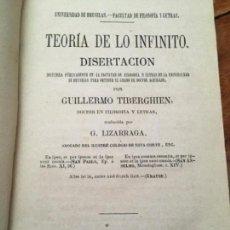 Libros antiguos: TEORÍA DE LO INFINITO. DISERTACIÓN POR GUILLERMO TIBERGHIEN. MADRID, 1872. Lote 160279014