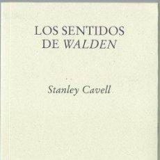 Libros antiguos: STANLEY CAVELL : LOS SENTIDOS DE WALDEN. (TRADUCCIÓN DE ANTONIO LASTRA. ED. PRE-TEXTOS, 2011) . Lote 161001958