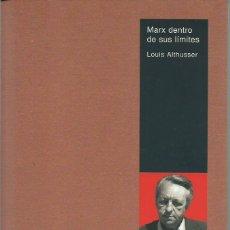 Libros antiguos: LOUIS ALTHUSSER: MARX DENTRO DE SUS LÍMITES. (EDICIÓN DE JUAN PEDRO GARCÍA DEL CAMPO. ED. AKAL, 2003. Lote 222418721