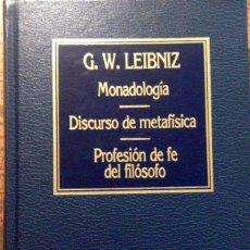 Libros antiguos: MONADOLOGÍA, DISCURSO DE METAFÍSICA Y PROFESIÓN DE FE DEL FILÓSOFO, G.W. LEIBNIZ. Lote 161560522