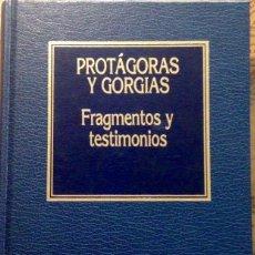 Libros antiguos: FRAGMENTOS Y TESTIMONIOS, PROTÁGORAS Y GORGIAS. Lote 161562386