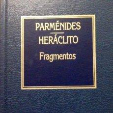 Libros antiguos: FRAGMENTOS, PARMÉNIDES, HERÁCLITO. Lote 161564062