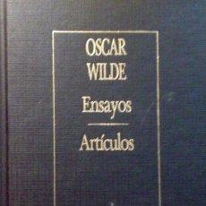 Libros antiguos: ENSAYOS, ARTÍCULOS, OSCAR WILDE. Lote 161565366