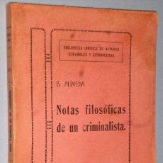 Libros antiguos: NOTAS FILOSÓFICAS DE UN CRIMINALISTA. Lote 161605610