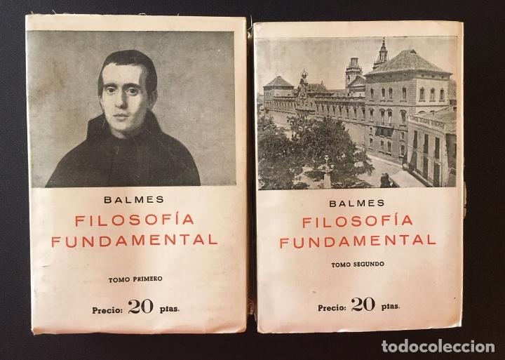 FILOSOFÍA FUNDAMENTAL, DE JAIME BALMES, 2 TOMOS (Libros Antiguos, Raros y Curiosos - Pensamiento - Filosofía)