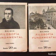 Libros antiguos: FILOSOFÍA FUNDAMENTAL, DE JAIME BALMES, 2 TOMOS. Lote 162484658