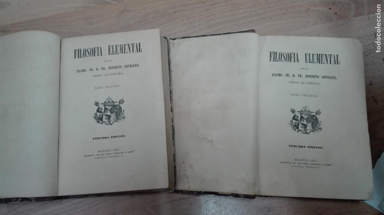 FILOSOFIA ELEMENTAL TOMO 1 Y 2 . ZEFERINO GONZALEZ AÑO 1881 (Libros Antiguos, Raros y Curiosos - Pensamiento - Filosofía)