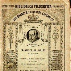 Libros antiguos: BONILLA Y SAN MARTÍN : FRANCISCO DE VALLES EL DIVINO (1914) AÚN SIN DESBARBAR. Lote 163430446