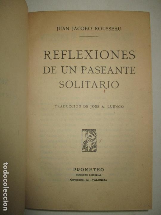 Libros antiguos: REFLEXIONES DE UN PASEANTE SOLITARIO. ROUSSEAU, Juan Jacobo. C.1910. - Foto 2 - 163957678