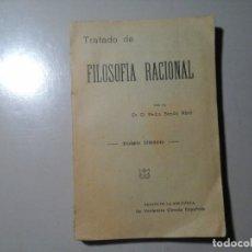 Libros antiguos: DR. D. PEDRO SIMÓN ABRIL.TRATADO DE FILOSOFÍA RACIONAL. BARCELONA 1886. LÓGICA. RARO.. Lote 165797002
