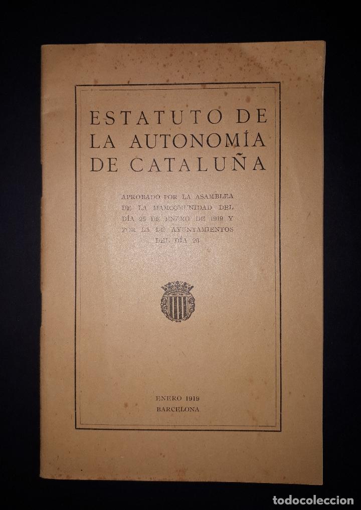 ESTATUTO DE LA AUTONOMIA DE CATALUÑA 1919 (Libros Antiguos, Raros y Curiosos - Pensamiento - Filosofía)