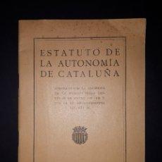 Libros antiguos: ESTATUTO DE LA AUTONOMIA DE CATALUÑA 1919. Lote 203621280
