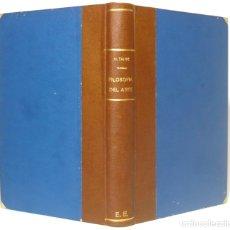 Libros antiguos: 1910 - ESTÉTICA - HIPPOLYTE TAINE: FILOSOFÍA DEL ARTE - VALENCIA, F. SEMPERE Y COMPAÑÍA. Lote 167975500