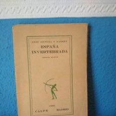 Libros antiguos: ESPAÑA INVERTEBRADA - JOSÉ ORTEGA Y GASSET - ESPASA CALPE - MADRID (1922). Lote 168434444
