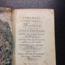 Libros antiguos: APOLOGIA FILOSOFICO-DOGMATICA DE LA REVELACION EN LA MEMORIA EN FAVOR DE DIOS, BERNABEU, D. A., 1806. Lote 168479792