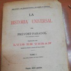 Libros antiguos: PREVOST-PARADOL. LA HISTORIA UNIVERSAL. TOMO I. Lote 168724908