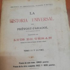 Libros antiguos: PREVOST-PARADOL. LA HISTORIA UNIVERSAL. TOMO III Y ULTIMO. . Lote 168725084